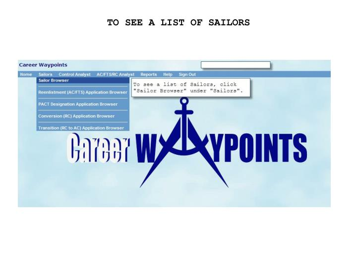 TO SEE A LIST OF SAILORS