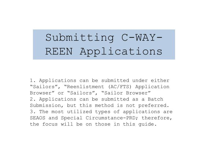 Submitting C-WAY-REEN Applications