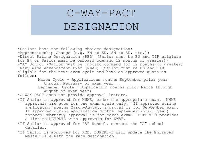 C-WAY-PACT DESIGNATION