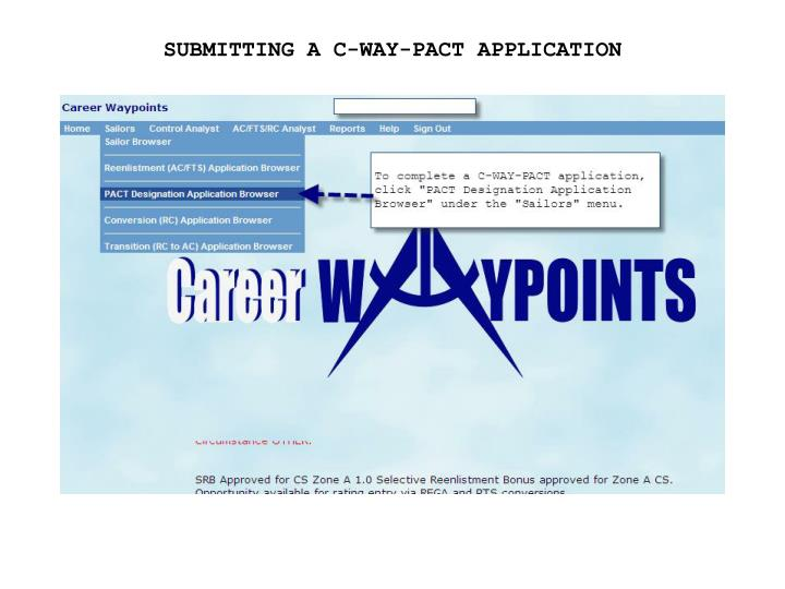 SUBMITTING A C-WAY-PACT APPLICATION