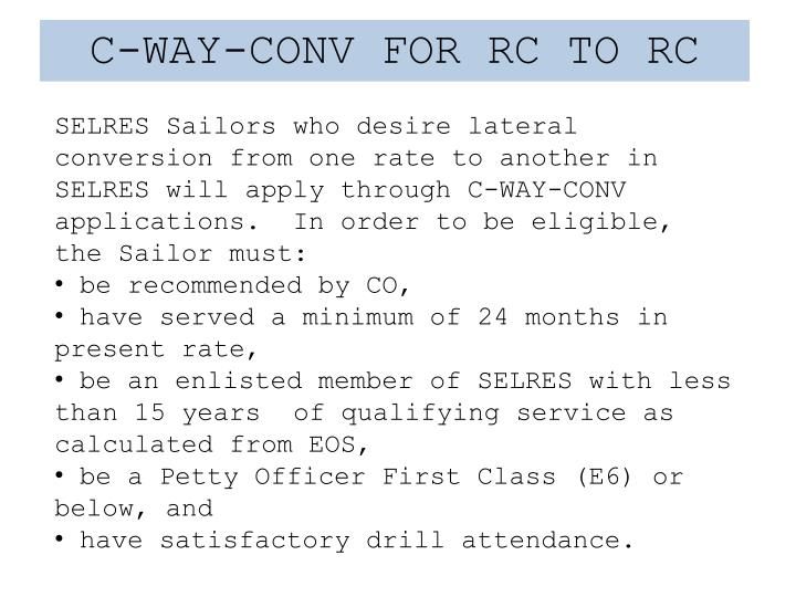 C-WAY-CONV FOR RC TO RC