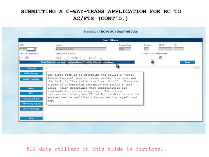SUBMITTING A C-WAY-TRANS APPLICATION FOR RC TO AC/FTS (CONT'D.)