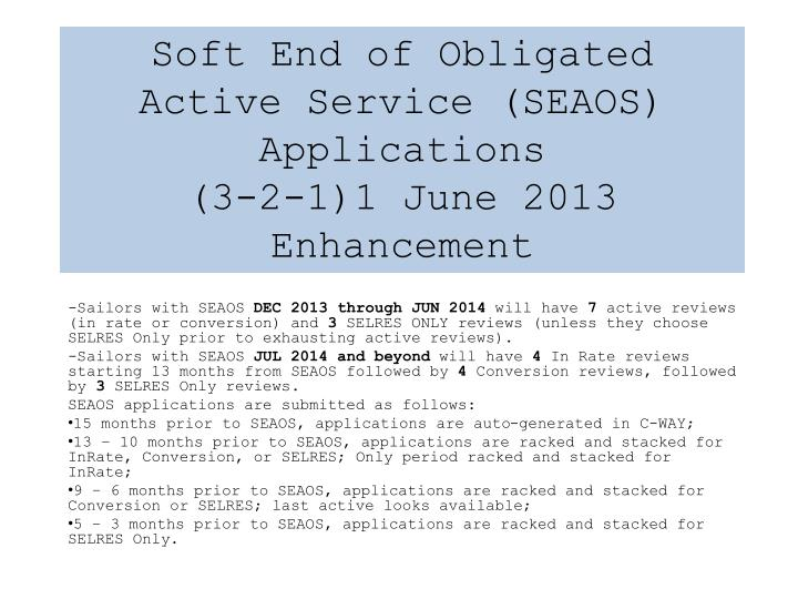 Soft End of Obligated Active Service (SEAOS) Applications