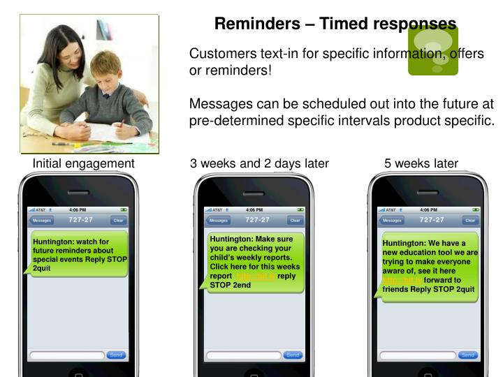Reminders – Timed responses