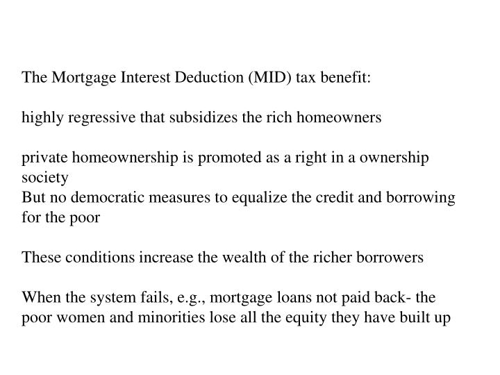 The Mortgage Interest Deduction (MID) tax