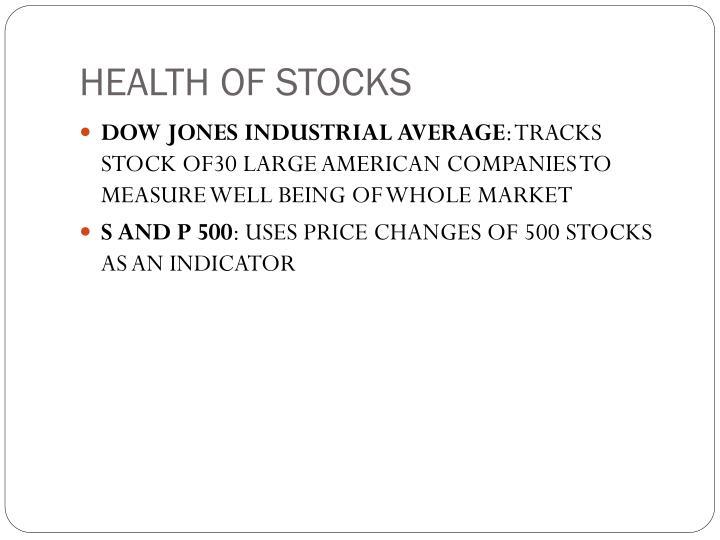 HEALTH OF STOCKS