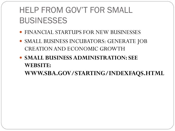 HELP FROM GOV'T FOR SMALL BUSINESSES