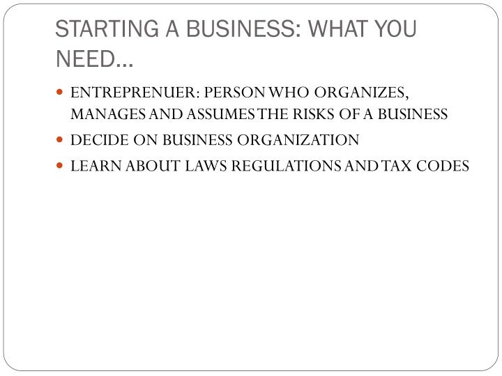 STARTING A BUSINESS: WHAT YOU NEED…