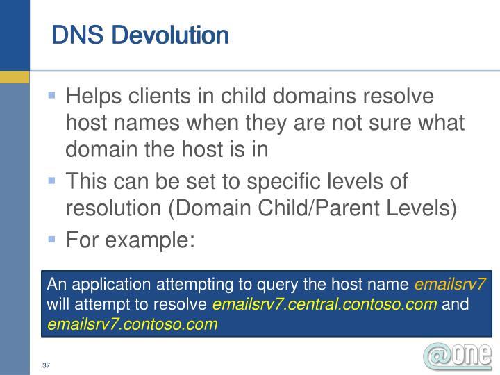 DNS Devolution