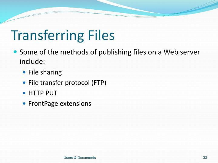 Transferring Files