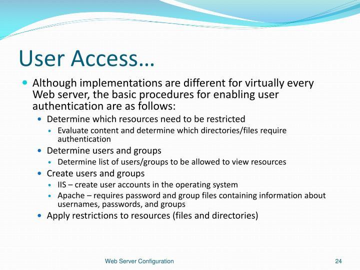 User Access…