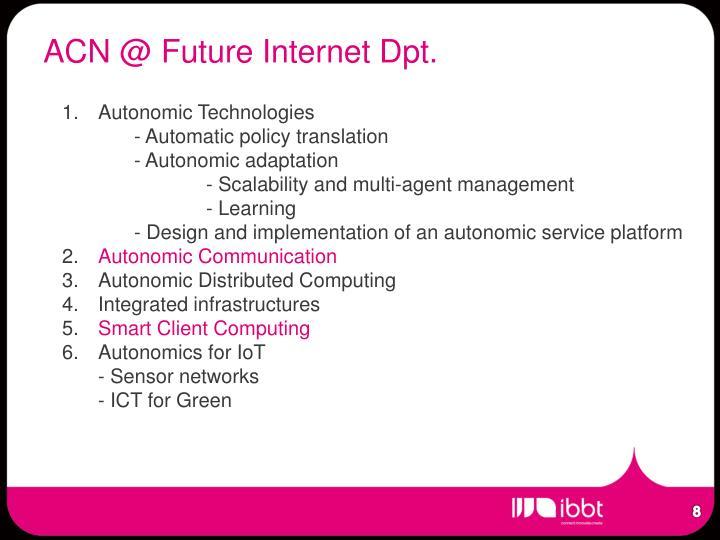ACN @ Future Internet Dpt.