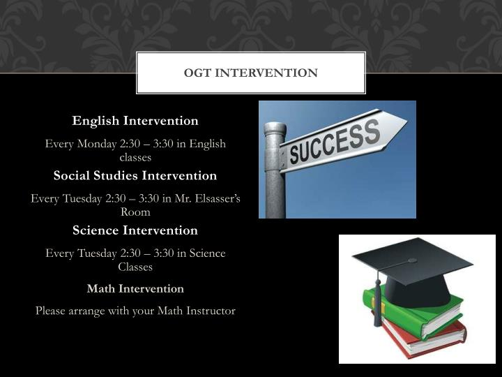 OGT Intervention
