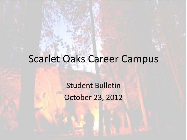 Scarlet oaks career campus