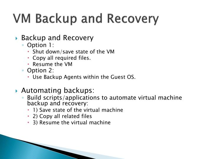 VM Backup and Recovery