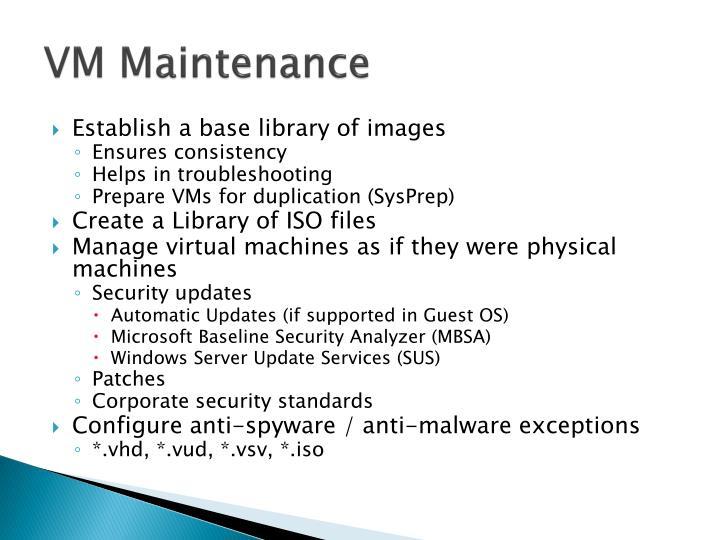VM Maintenance