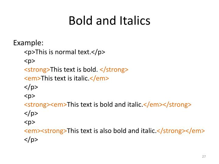 Bold and Italics