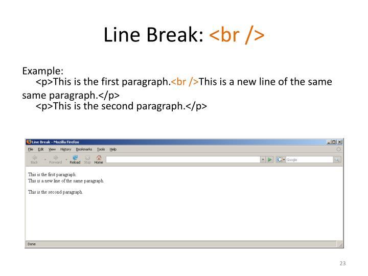 Line Break: