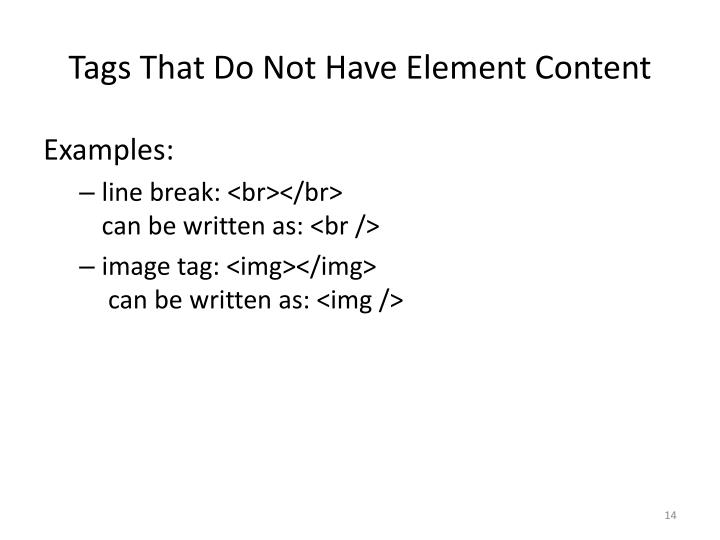 Tags That Do Not Have Element Content