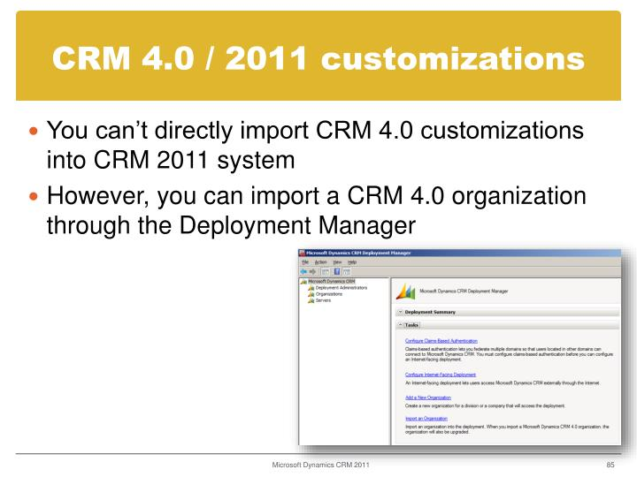 CRM 4.0 / 2011 customizations