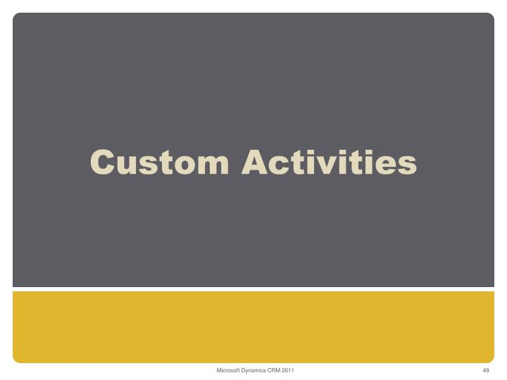 Custom Activities
