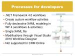 processes for developers