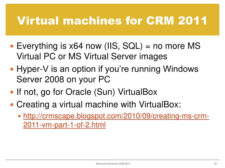 Virtual machines for CRM 2011