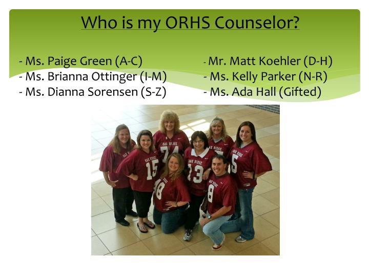 Who is my ORHS Counselor?
