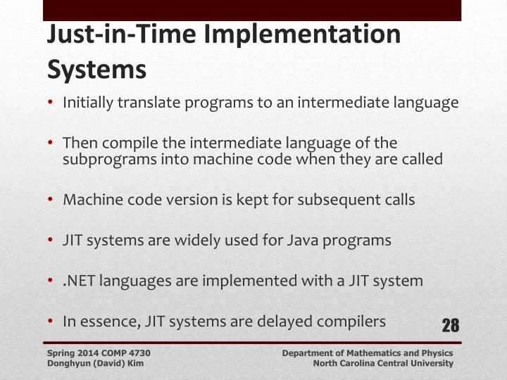 Initially translate programs to an intermediate language