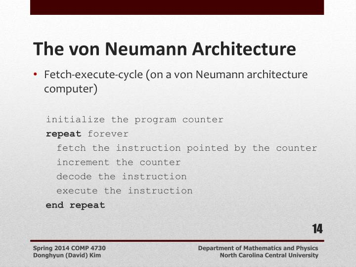 Fetch-execute-cycle (on a von Neumann architecture