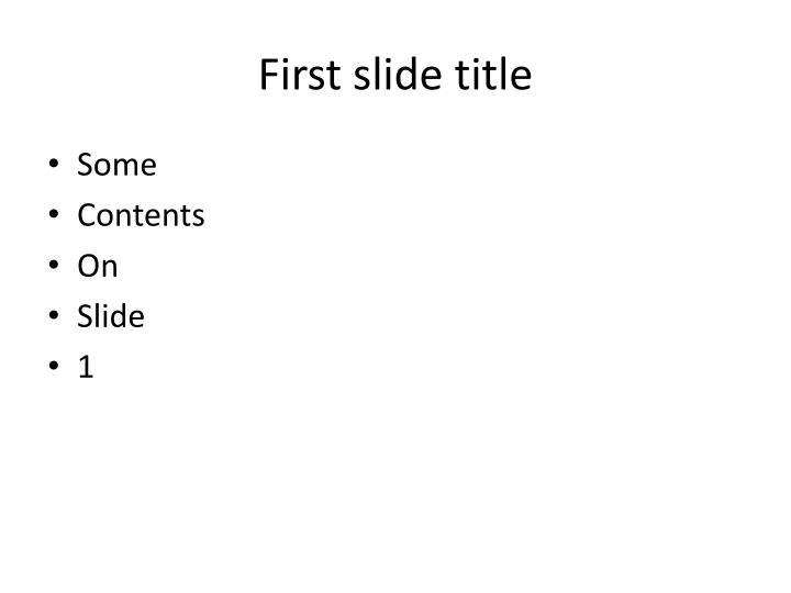 First slide title