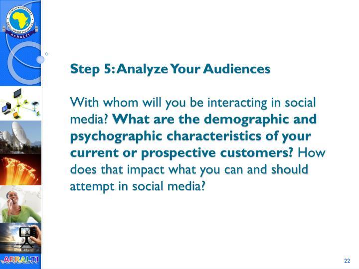 Step 5: Analyze Your Audiences