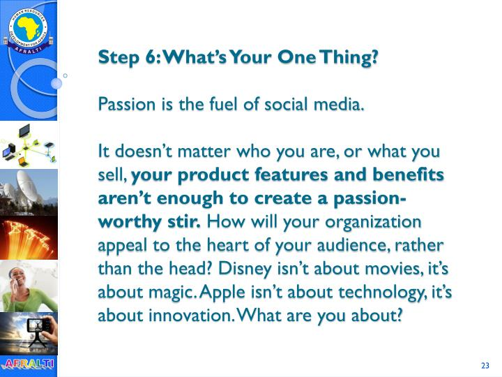 Step 6: What's Your One Thing?