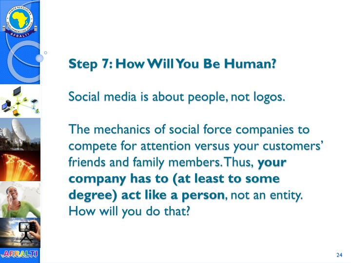 Step 7: How Will You Be Human?