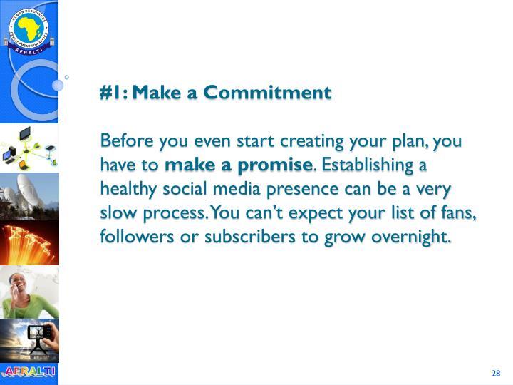 #1: Make a Commitment