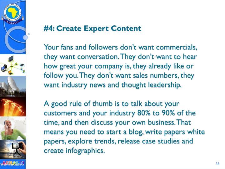 #4: Create Expert Content