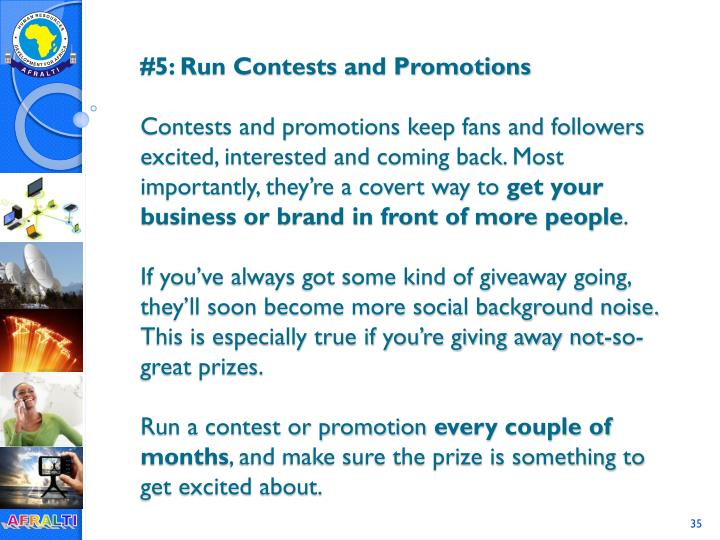 #5: Run Contests and Promotions