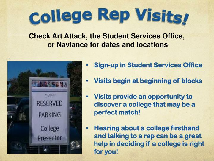 College Rep Visits!