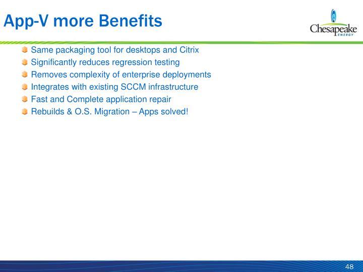 App-V more Benefits