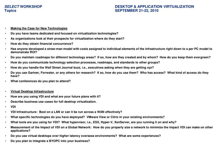 Select workshop desktop application virtualization topics september 21 22 2010