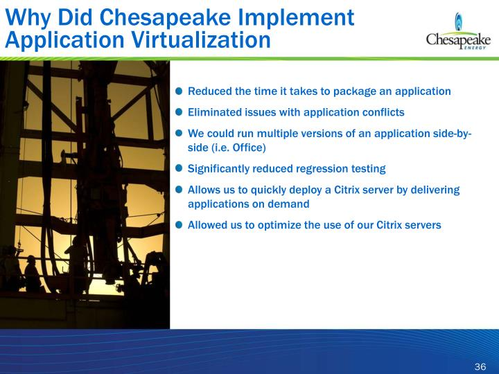 Why Did Chesapeake Implement Application Virtualization