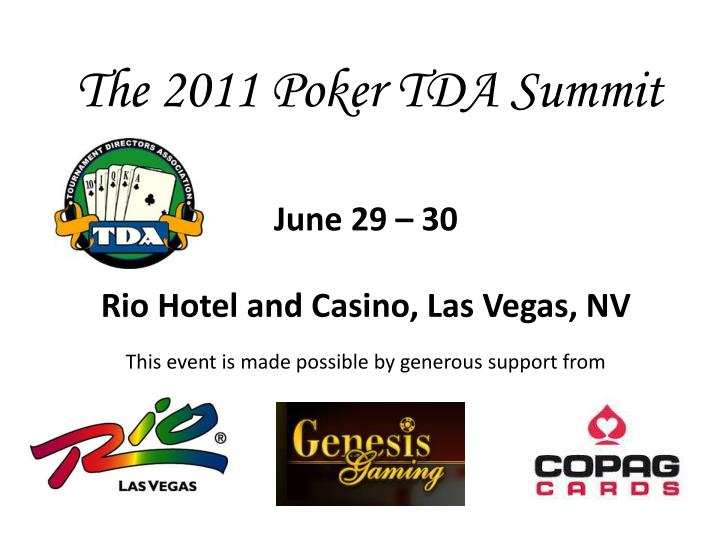 The 2011 Poker TDA Summit