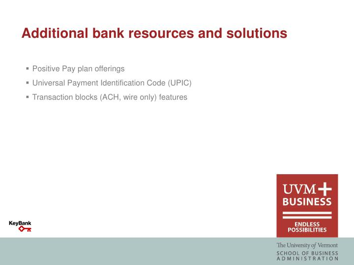 Additional bank resources and solutions