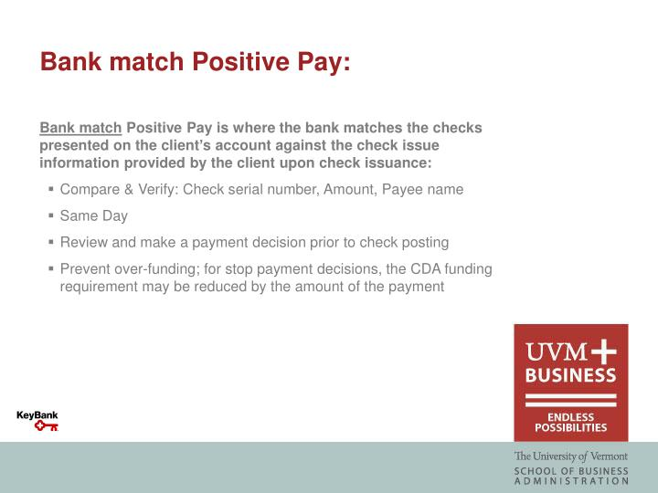 Bank match Positive Pay:
