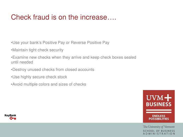 Check fraud is on the increase….