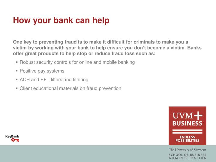 How your bank can help