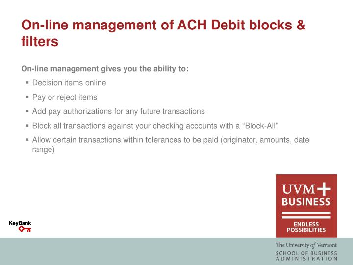 On-line management of ACH Debit blocks & filters