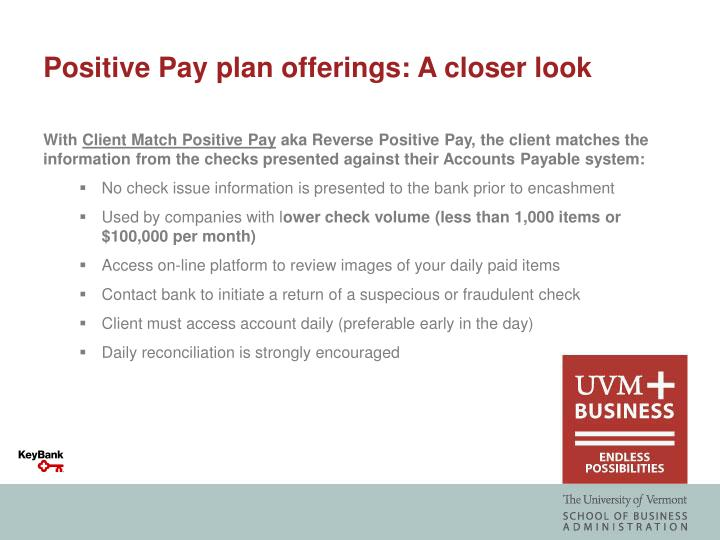Positive Pay plan offerings: A closer look