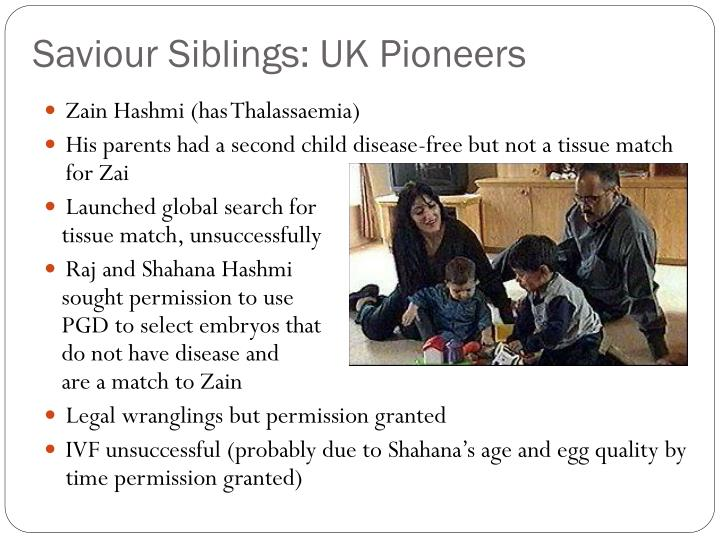 Saviour Siblings: UK Pioneers