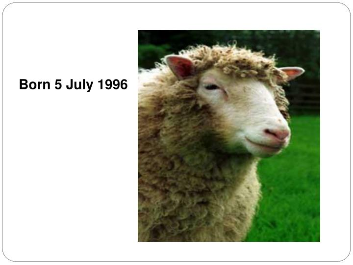 Born 5 July 1996